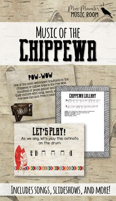 Music of the Chippewa: Set includes songs, slideshows, background, and more! Great for Thanksgiving, or any time you want to study Native American music!