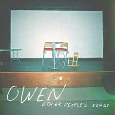 Owen - Other People's Songs on 180g LP + Download Music Lyrics Art, Folk Bands, 2014 Music, Warner Music Group, Acoustic Covers, Mp3 Song Download, Music Is Life, Mixtape, Other People