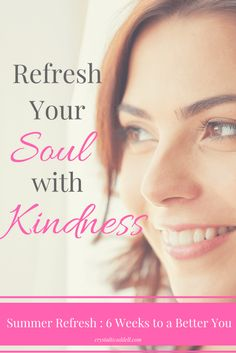 Refresh your Soul with Acts of Kindness|Self-Care|Generosity