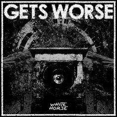 THRASHDEATHGERA: Gets Worse - White Horse [ep] (2015)   Grindcore/P...