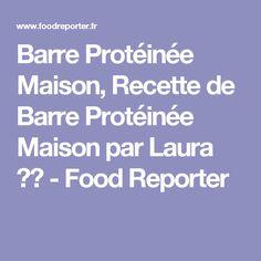 Barre Protéinée Maison, Recette de Barre Protéinée Maison par Laura 💁🍴 - Food Reporter