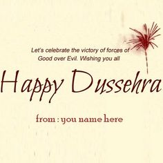 happy dussehra wishes images name edit Happy Dusshera, Are You Happy, Wish Quotes, Mom Quotes, Happy Dussehra Wishes Quotes, Write Name On Pics, Dussera Wishes, Happy Dussehra Wallpapers, Happy Navratri Wishes
