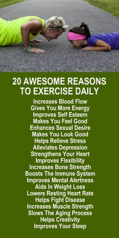 20 Awesome Reasons To Exercise Daily. Look good, feel good, lose weight and live your best life now! Let us help with our incredible weight loss system, it's the ultimate plan complete with FREE eBook suggested workouts, food diary, and exercise tracker.