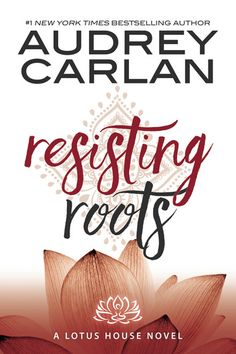 Resisting Roots ebook by Audrey Carlan