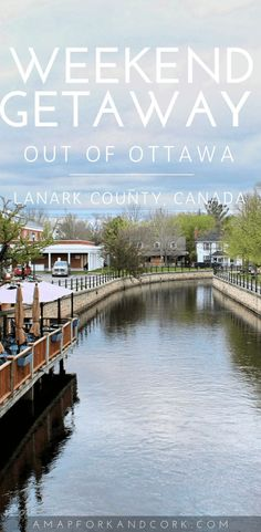A Weekend Getaway to Lanark County. | Ontario | Travel | Road trip| Places to Visit | Things to do | Weekend Getaways #LanarkCounty #Ontario #Travel