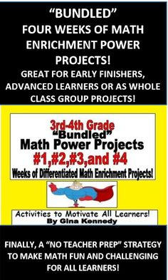BUNDLED!!! AMAZING 3RD AND 4TH GRADE ENRICHMENT MATH POWER PROJECTS! CHALLENGING, RIGOROUS AND CREATIVE! NO TEACHER PREP!   Each set of projects is also sold separately. This is the 3rd/4th grade version of my popular Math Power Projects for upper grades. I have bundled #1- #4 together for a special price. This will provide you with weeks of math power enrichment projects to add rigor to your math class.