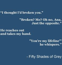 Fifty Shades of Grey - E L James   #FiftyShades #50ShadesSource www.facebook.com/FiftyShadesSource