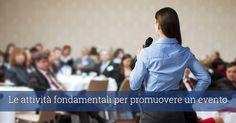 Le attività fondamentali per promuovere un evento