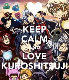 Keep Calm....- Black Butler