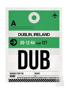 DUB Dublin Luggage Tag 1 Art Print by NaxArt at Art.com