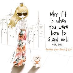 You were born to stand out