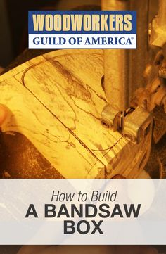 How to Make a Bandsaw Box | DIY Bandsaw Woodworking Projects