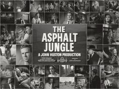 The Asphalt Jungle (1950)   director: John Huston