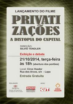 DOCVERDADE - Documentários: Privatizações: A Distopia do Capital (2014)