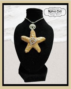 Makin's Clay® Blog: Star by the Bay Steampunk Starfish Pendant by Patr...