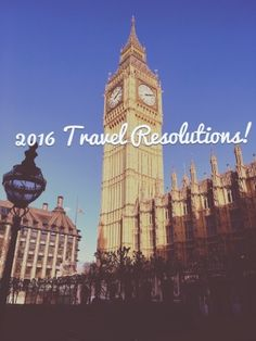 Hopeful Wanderer: 2016 Travel Resolutions!