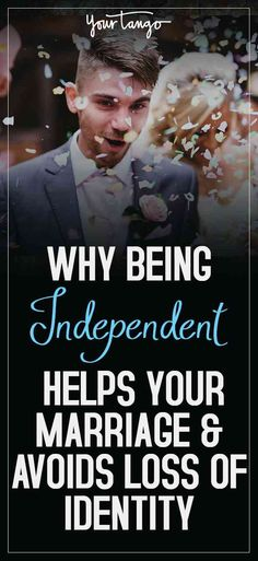 How being independent makes you a better partner.