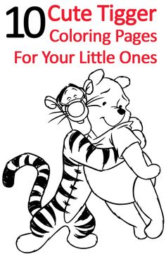 Do your kids like tigger from the world of winnie the pooh? Now let them warm up their imagination & color nicely these free printable tigger coloring pages