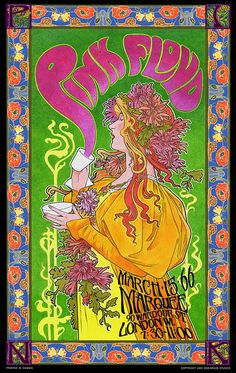 Today's poster is for Pink Floyd at the Marquee Club in London in and is by Bob Masse. it can be argued, is when Pink Floyd eventually developed their music style from Rhythm'n'Blues into Psychedelic Rock, as reflected in this poster. Rock Posters, Band Posters, Music Posters, Hippie Posters, Film Posters, Psychedelic Rock, Psychedelic Posters, Pink Floyd Concert, Pink Floyd Poster