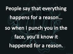 People say everything happens for a reason...