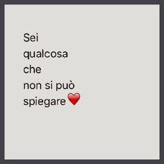 EzzyBe It.: Sei qualcosa che non si puo' spiegare.  Siamo due... Italian Phrases, Italian Quotes, Ispirational Quotes, Love Quotes, Laugh Quotes, Love Phrases, Love Words, Tumblr, I Love You
