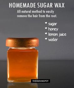 Sugaring is an all-natural method that uses a paste or gel made from sugar, water and lemon juice to easily remove the hair from the root. It washes off easily with water and the results can last up to six weeks.  To make a natural hair removal sugar wax,