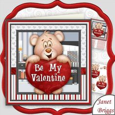 BE MY VALENTINE 8x8 Valentine's Day Decoupage Mini Kit by Janet Briggs 2 sheet mini kit with 3d step by step decoupage.  Topper is approximately 8 inch or can be reduced in size for smaller cards.  Makes a Valentine's Day card for a man or woman in a mixed sex or same sex relationship.  Features cute bear, with valentine heart.  Kit includes, 1. Topper & sentiment tags 2. Decoupage   Several sentiment tags, including one blank. The others read, With Love on Valentine's Day. My Very Special…