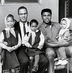 Malcolm X, Muhammad Ali and their kiddos.
