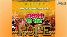 """Soca Music"" Mikey - Next To The Rope ""2014 Barbados Crop Over"""