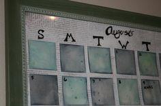 made my own dry erase calendar.
