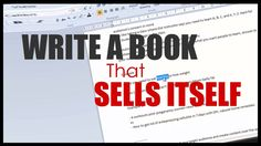 How to write a book that sells itself    nonfiction writing step-by-step...
