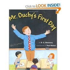 Mr. Ouchy's First Day, recommended by School Library Journal I School, First Day Of School, Back To School, School Shoes, School Stuff, First Day Jitters, Starting School, Nursery School, Library Card