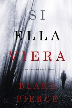Buy Wenn Sie Sähe (Ein Kate Wise Mystery – Buch by Blake Pierce and Read this Book on Kobo's Free Apps. Discover Kobo's Vast Collection of Ebooks and Audiobooks Today - Over 4 Million Titles! Believe, Journey, Mystery, Ebooks Pdf, Thriller, Enigma, Entertainment, Age, Statements