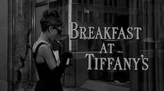 breakfast at tiffanys - best opening
