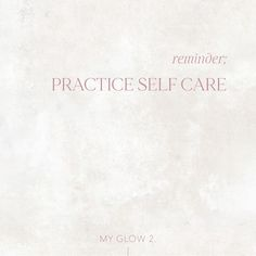 """MY GLOW 2.™︎ on Instagram: """"A Daily Reminder 🤍 —— Visit our IGTV & follow The Glow Flow series for a beginners guide to self care practices."""""""