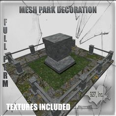 Mesh build park decoration 8  impact Full perm