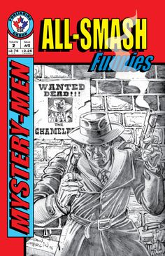 Take a trip back to the 30-40's in some original golden age stories with All-Smash Funnies from CE Publishing group. Dive into this world of action and adventure! This book features all of our favorite mysterymen like Mister Chameleon, the SnowMan, the Black Rose, Tommy Rotten and more!  B/W interior, 40 pages & FREE!
