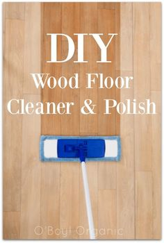 2 cups water 1 cup vinegar cup olive oil 20 drops lemon essential oil Has vinegar. This DIY Wood Floor Cleaner & Polish cleans your home without using harsh chemicals using ingredients you have in your own home.
