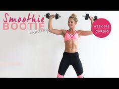 Workout video's Smoothie Bootie Challenge week 5 & 6