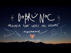 Dobrú noc - liečivá meditácia plná lásky - pre vedomé usínanie🌛🌟 - YouTube Good Night, Arabic Calligraphy, Youtube, Anna, Relax, Nighty Night, Arabic Calligraphy Art, Good Night Wishes