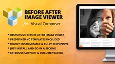 Before & After Image Viewer Addon for Visual Composer . You can create responsive before & after image comparsion with Before & After Image Viewer Addon for Visual Composer WordPress Plugin in any page. Fully customizable, predefined template included in the