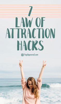 7 Law of Attraction Hacks That Will Change Your Life Forever. I usually don't repin this stuff.... but this one is oh so good!