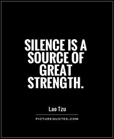 Discover and share Quotes On Strength And Silence. Explore our collection of motivational and famous quotes by authors you know and love. Citation Silence, Citation Force, Silence Quotes, Great Quotes, Quotes To Live By, Me Quotes, Funny Quotes, Inspirational Quotes, Infj