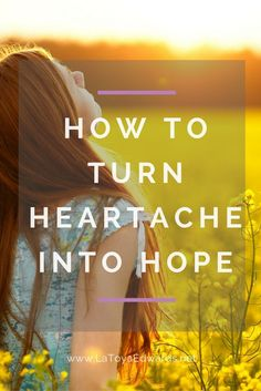 If you are feeling heartbroken there is hope. You can move forward despite those feelings of brokenness. Your heartache can be transformed into hope.