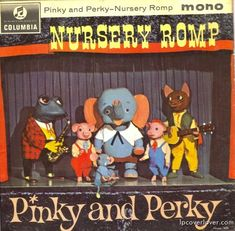 Nursery Romp by Pinky and Perky – vintage kids' album cover