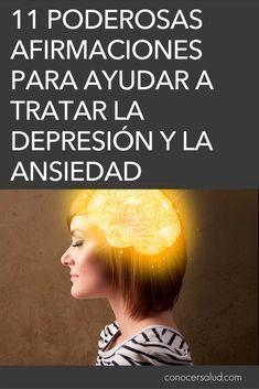 11 Poderosas afirmaciones para ayudar a tratar la depresión y la ansiedad #salud
