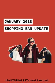 January 2018 Shopping Ban Update