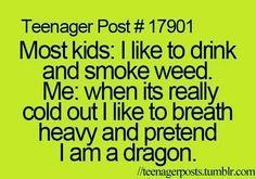 cause mama did smoke some!!!