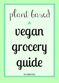The Vegan Grocery Guide