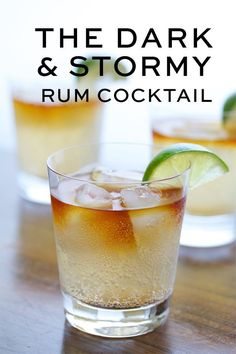 The classic Dark and Stormy is a summertime staple first created by the British Navy in Bermuda more than a century ago